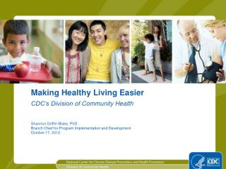 Making Healthy Living Easier