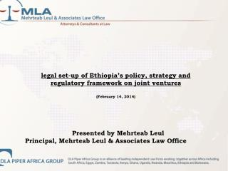 legal set-up of Ethiopia's policy, strategy and regulatory framework on joint ventures (February 14, 2014)