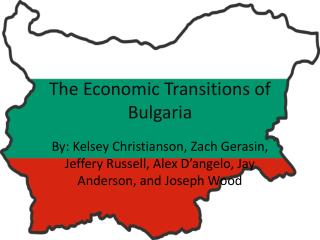 The Economic Transitions of Bulgaria