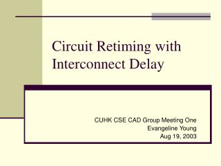 Circuit Retiming with Interconnect Delay