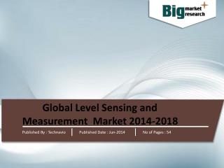 Global Level Sensing and Measurement Market 2014-2018