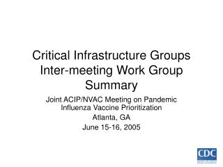 Critical Infrastructure Group - Pandemic Vaccine ...