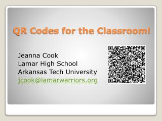 QR Codes for  the Classroom!