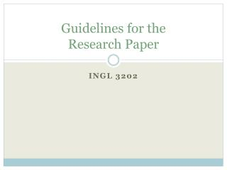 Guidelines for the  Research Paper