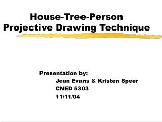 House-Tree-Person Projective Drawing Technique