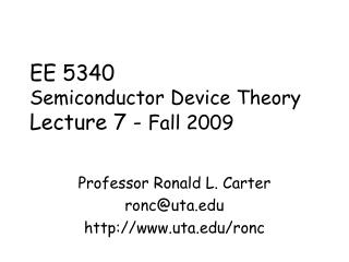 EE 5340 Semiconductor Device Theory Lecture 7 -  Fall 2009