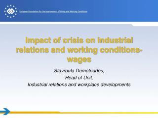 Impact of crisis on industrial relations and working conditions- wages
