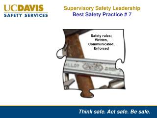 Supervisory Safety Leadership  Best Safety Practice # 7