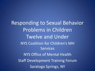 Responding to Sexual Behavior Problems in Children  Twelve and Under