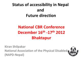 Status of accessibility in Nepal  and F uture  direction