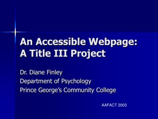 An Accessible Webpage:  A Title III Project