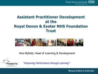 Assistant Practitioner Development  at the  Royal Devon & Exeter NHS Foundation Trust