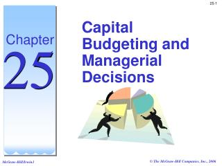 Capital Budgeting and Managerial Decisions