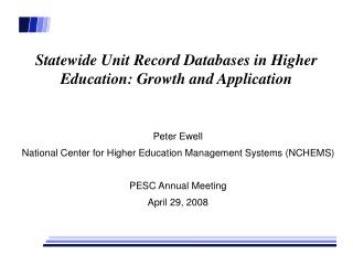 Statewide Unit Record Databases in Higher Education: Growth and Application
