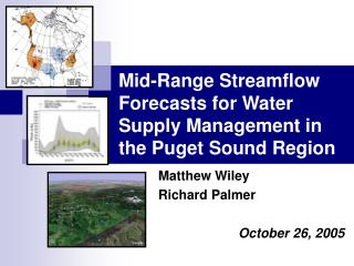 Mid-Range Streamflow Forecasts for Water Supply Management in the Puget Sound Region