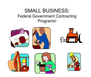 SMALL BUSINESS: Federal Government Contracting Programs!