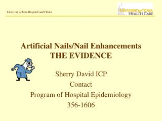Artificial Nails/Nail Enhancements THE EVIDENCE