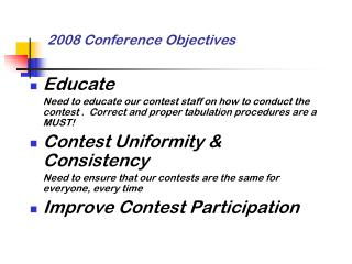 2008 Conference Objectives