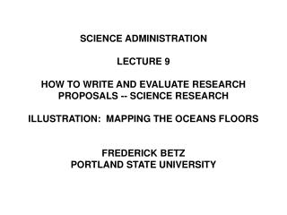 SCIENCE ADMINISTRATION LECTURE 9 HOW TO WRITE AND EVALUATE RESEARCH PROPOSALS -- SCIENCE RESEARCH ILLUSTRATION:  MAPPING