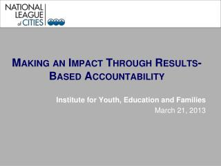 Making an Impact Through Results-Based Accountability