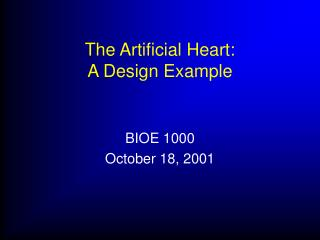 The Artificial Heart: A Design Example