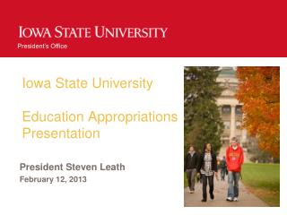 Iowa State University                 Education Appropriations Presentation