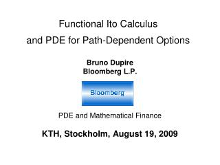 Functional Ito Calculus and PDE for Path-Dependent Options
