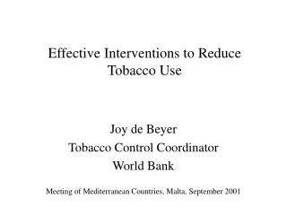 Effective Interventions to Reduce Tobacco Use