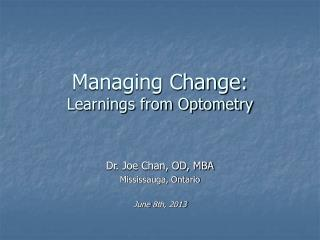 Managing Change: Learnings from Optometry