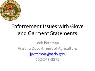 Enforcement Issues with Glove and Garment Statements