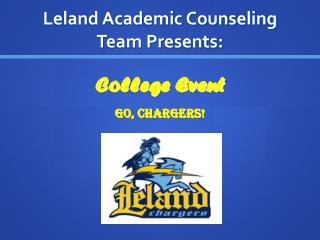 Leland Academic Counseling Team Presents: