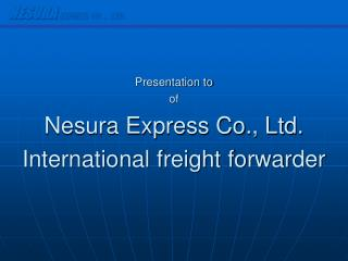 NESURA  EXPRESS CO., LTD.