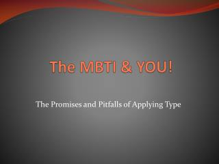 The MBTI & YOU!