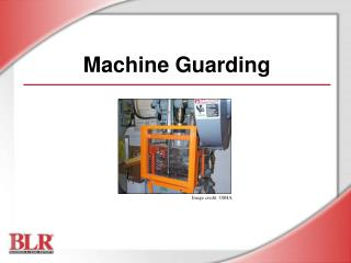 Machine Guarding