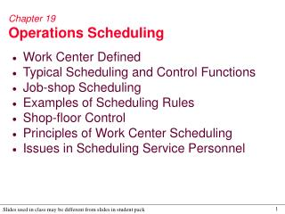 Chapter 19 Operations Scheduling