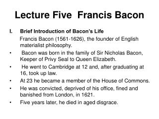 Lecture Five  Francis Bacon