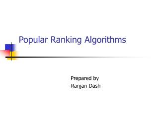 Popular Ranking Algorithms