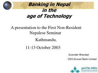 Banking in Nepal  in the  age of Technology