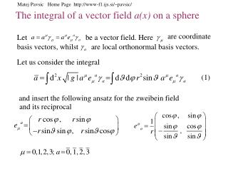 The integral of a vector field  a(x)  on a sphere