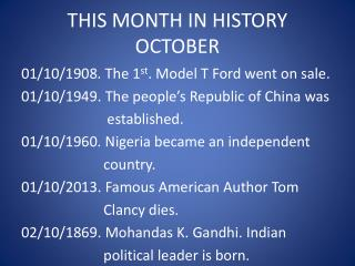 THIS MONTH IN HISTORY OCTOBER