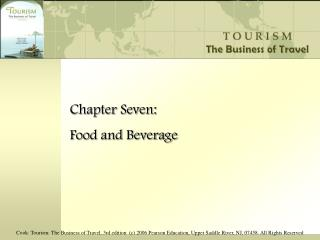 Chapter Seven: Food and Beverage