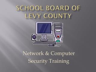 School Board of Levy County