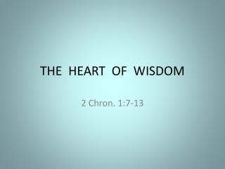 THE  HEART  OF  WISDOM