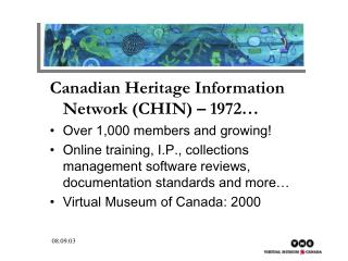 Canadian Heritage Information Network (CHIN) – 1972… Over 1,000 members and growing!