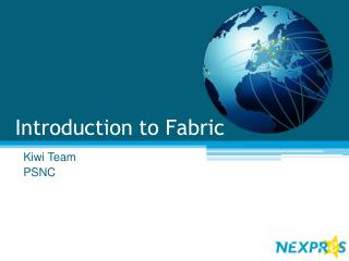 Introduction  to  Fabric