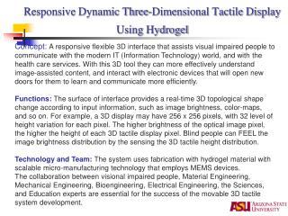 Responsive Dynamic Three-Dimensional Tactile Display Using Hydrogel