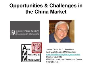 Opportunities & Challenges in the China Market