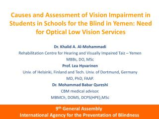 Causes and Assessment of Vision Impairment in Students in Schools for the Blind in Yemen: Need for Optical Low Vision S