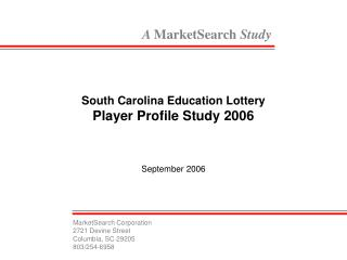 South Carolina Education Lottery Player Profile Study 2006