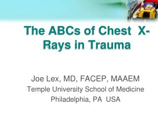 The ABCs of Chest  X-Rays in Trauma